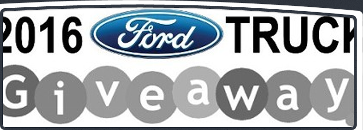 2016 Ford Truck Giveaway